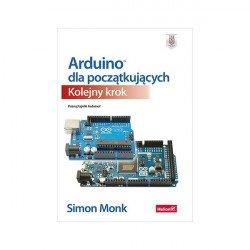 Arduino pro začátečníky. Další krok - Simon Monk